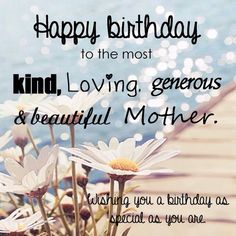 Happy Birthday Quotes For Mom Unique Happy Birthday To The Most Wonderful Woman In The Worldmy Mom