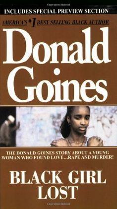 Black Girl Lost by Donald Goines, http://www.amazon.com/dp/0870679856/ref=cm_sw_r_pi_dp_UB3.pb0DK88V0