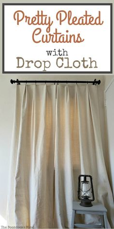 How to Make Pretty Pleated Curtains With Drop Cloth Drop Cloth Curtains, Pleated Curtains, Curtains With Blinds, Drapes Curtains, Bedroom Curtains, Muslin Curtains, Pinch Pleat Curtains, Curtains Living, Blackout Curtains
