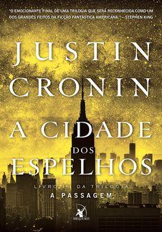 Em Novembro | A cidade dos espelhos, volume final da Trilogia A Passagem - Cantinho da Leitura