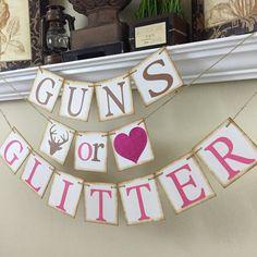 Guns or Glitter Gender Reveal banner Rustic Baby by WeefersDesigns