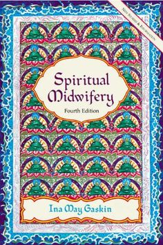Spiritual Midwifery by Ina May Gaskin http://www.amazon.com/dp/1570671044/ref=cm_sw_r_pi_dp_I7gtvb0209B2P