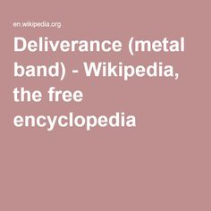 Deliverance (metal band) - Wikipedia, the free encyclopedia