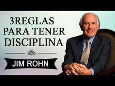 JIM ROHN - 3 Reglas Para Tener Disciplina