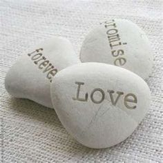 Love Rocks - I have these rocks in my garden.  I love to open the door and see these lovely words