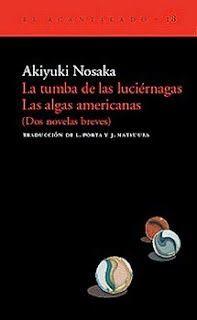 La tumba de las luciérnagas / Akiyuri Nosaka http://fama.us.es/record=b1463457~S16*spi