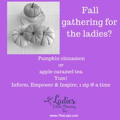 Fall tea party - pumpkin cinnamon tea or apple caramel- yum. Inform, empower and inspire, one sip at a time. Apple Caramel, Caramel Apples, Autumn Tea, Cinnamon Tea, Tea Party, Party Favors, Party Themes, Pumpkin, Inspire