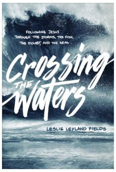 The fierce call to a following life -- a review of Leslie Leyland Fields's tenth book.