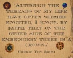 Corrie ten boom used to speak with her head… Quotable Quotes, Faith Quotes, Cool Words, Wise Words, Corrie Ten Boom, Soli Deo Gloria, Bible Verses, Scriptures, Bible Quotes