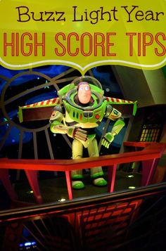 High Score Tips for Buzz Light Year Space Ranger Spin at Disney World
