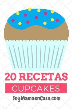 20 recetas de cupcakes absolutamente deliciosas => haz PIN para guardar ! :)…