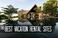 Vacation Rental Sites That Let You Spread Out While Staying Together