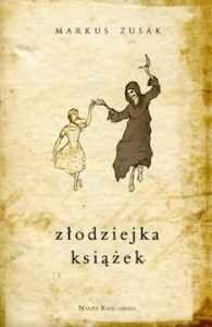 Markus Zusak - Złodziejka książek  http://moznaprzeczytac.pl/zlodziejka-ksiazek-recenzja-ksiazki/
