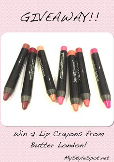 Butter London lip crayon giveaway #contest #win #butterlondon #lipcrayons #lipstick a $140 value! #mystylespot  #giveaway #sweeps #cosmetics #beauty #makeup #lips #pinoftheday #womensbeautyblogger