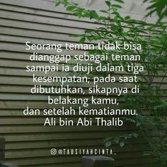 Ideas Quotes Indonesia Teman Palsu For 2019 Quotes Sahabat, Moody Quotes, People Quotes, True Quotes, Qoutes, Islamic Inspirational Quotes, Islamic Quotes, Ali Bin Abi Thalib, Moslem
