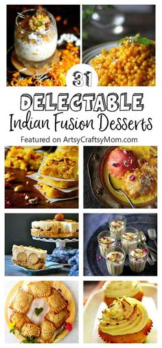 This festive season try modern, artisanal versions of Desi mithais with these 31 recipes of Delectable India Fusion desserts! - Turmeric Icecream, mango lassi cupcakes, avacado kalakand , Boondi Parfait, Jamun ice cream, Kiwi Sondesh, Gulab jamun cheesecakes and so much more! via @artsycraftsymom