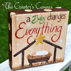 Christmas Nativity, Ornament A Baby Changes Everything 6x6 by TheCreatorsCanvas, $28.00