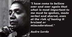 Audre Lorde quotations and sayings with pictures. Famous and best quotes of Audre Lorde. The Words, Cool Words, Words Quotes, Me Quotes, Sayings, Pretty Words, Beautiful Words, Fight Back Quotes, Audre Lorde Quotes