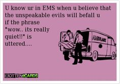 "EMS humorous.. and true. ( Can't stand the use of ""u"" for ""you"" but it's still funny. )"