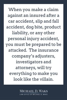 Making an accident claim against someone who hurt you? Learn how insurance companies treat victims from a Long Beach personal injury attorney. Read More! Product Liability, Buying Investment Property, Personal Investigation, Injury Attorney, Slip And Fall, Personal Injury, You Look Like, The Villain
