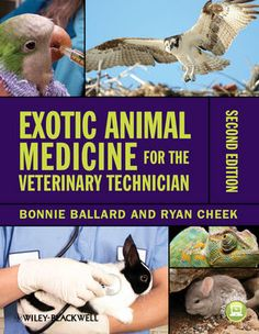 Key Textbook: Exotic Animal Medicine for the Veterinary Technician, 2nd Edition