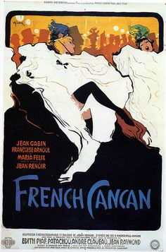 Movie Posters:Musical, French Cancan (Franco-London Film, French Grande X B. Comedy/Musical from Jean Renoir chronicles the . Jean Renoir, Jacques Fath, Pierre Balmain, Retro Poster, Vintage Posters, French Posters, Cabaret, Vintage Movies, Vintage Art