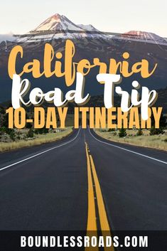 The best stops and practical guides for the perfect California Road trip itinerary #californiaroadtripideas #californiaroadtripmap