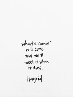 This is one of my favorite Harry Potter quotes.<<I sobbed once I finished reading the Goblet of Fire to this quote. Movies Quotes, Book Quotes, Words Quotes, Me Quotes, Motivational Quotes, Inspirational Quotes, Sayings, Hagrid Quotes, Harry Potter Love Quotes