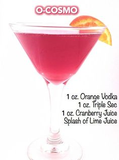 Signature wedding drinks: O-Cosmo Drink - Features a sweet, citrusy flavor. This signature cocktail gives a twist on the traditional cosmopolitan.- (Also, Blue Bird Martini, Orange Sunrise Princess Martini. Cocktails, Party Drinks, Cocktail Drinks, Fun Drinks, Cocktail Recipes, Alcoholic Drinks, Beverages, Cosmo Cocktail, Martinis