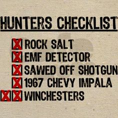 Supernatural Especially the Winchesters......