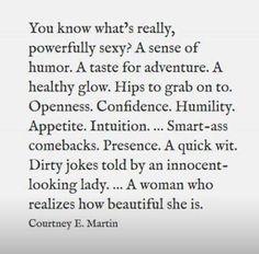 Sounds like my dreamwoman.
