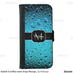 Stylish and refreshing! Perfect for life guard or swimming coach: Cool Blue water drops Monogram iPhone 6 wallet case by #PLdesign #waterdrops #CoolWaterDrops #iPhone6