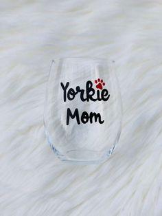 Yorkie Mom handpainted stemless wine glass/Yorkie gifts/Dog Mom wine glass/Yorkie Mom mug/Yorkie lover gifts/ READY TO SHIP Wine Making Kits, Beer Mugs, Coffee Mugs, Wine Mom, Stemless Wine Glasses, Mom Mug, Wine And Spirits, Glass Design, Dog Gifts