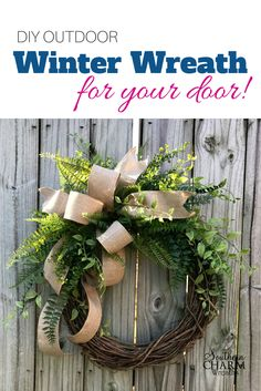 In this video tutorial, I show you how to make an elegant outdoor winter wreath for your door using greenery, burlap ribbon and a grapevine wreath.