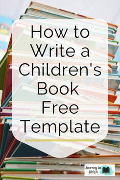 How to Write a Children's Book Template – Journey to KidLit - Entertainment Writing Kids Books, Book Writing Tips, Fiction Writing, Writing Skills, Writing Guide, Writing Resources, Writing A Book Outline, Kid Books, Reading Books