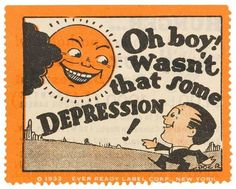 Oh boy! Wasn't that some DEPRESSION! - 1932 I just thought this was an amusing ironic little stamp