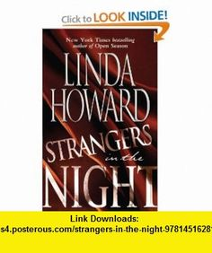 Strangers in the Night (9781451628135) Linda Howard , ISBN-10: 1451628137  , ISBN-13: 978-1451628135 ,  , tutorials , pdf , ebook , torrent , downloads , rapidshare , filesonic , hotfile , megaupload , fileserve
