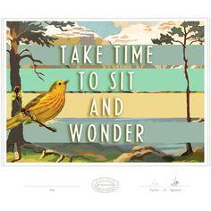 Take Time to Sit and Wonder Print