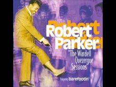 """Robert Parker """"Barefootin'"""" (1966) HQ"""