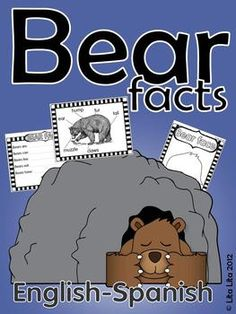 Bear facts craftivity English-Spanish great for the bear snores ; Library Activities, Spanish Activities, Winter Activities, Learning Activities, Kids Learning, Kindergarten Themes, Teaching Kindergarten, Preschool, The Very Cranky Bear