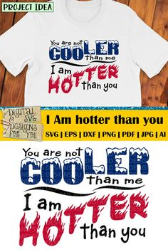 I am hotter than you quote SVG cuttable. Compatible with cutting machines like Silhouette, Cricut, SCAL etc. as well as vinyl cutters and laser cutters. Ideas for using our designs: • Vinyl decals for mugs, acrylic blanks, tumblers, glasses, walls, cars etc. • HTV decals for T-shirts, pillows, tote bags, garden flags, towels, etc. • Vinyl stencils for wood signs, canvas art, etc. • Cutouts for card making, paper crafts, scrapbooking etc. Sarcastic Shirts, Sarcastic Quotes, Opinion Quotes, Pun Quotes, Stencils For Wood Signs, Cutting Tables, Wood Cutouts, Vinyl Cutter, School Design