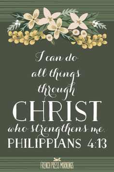 French Press Mornings Print - Philippians 4:13 #encouragingwednesdays #fcwednesdaywisdom #quotes