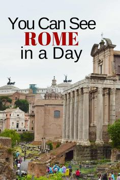 What You Can See in Rome in a Day