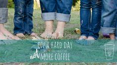 On a Hard Day, What You Really Need is THIS, Not More Coffee - Life Around the Coffee Cup - www.leahheffner.com