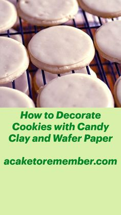 Candy Clay Recipe, Cookie Tutorials, Wafer Paper, Cute Cakes, Royal Icing, Cookie Decorating, Sugar Cookies, Treats, Easy