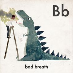 B is for Bad Breath