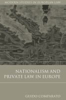 Nationalism and private law in Europe / Guido Comparato