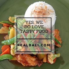 Yes. We do love tasty food :) #Bali #Foodiechats #quotes