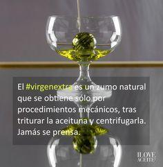 El #virgenextra es un zumo natural que se obtiene tras triturar la aceituna y centrifugarla. Jamás se prensa.