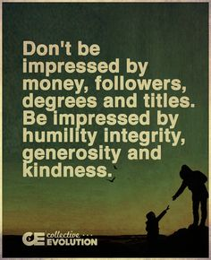 Quotes: Don't be impressed... (via Collective Evolution: Thx Mo)